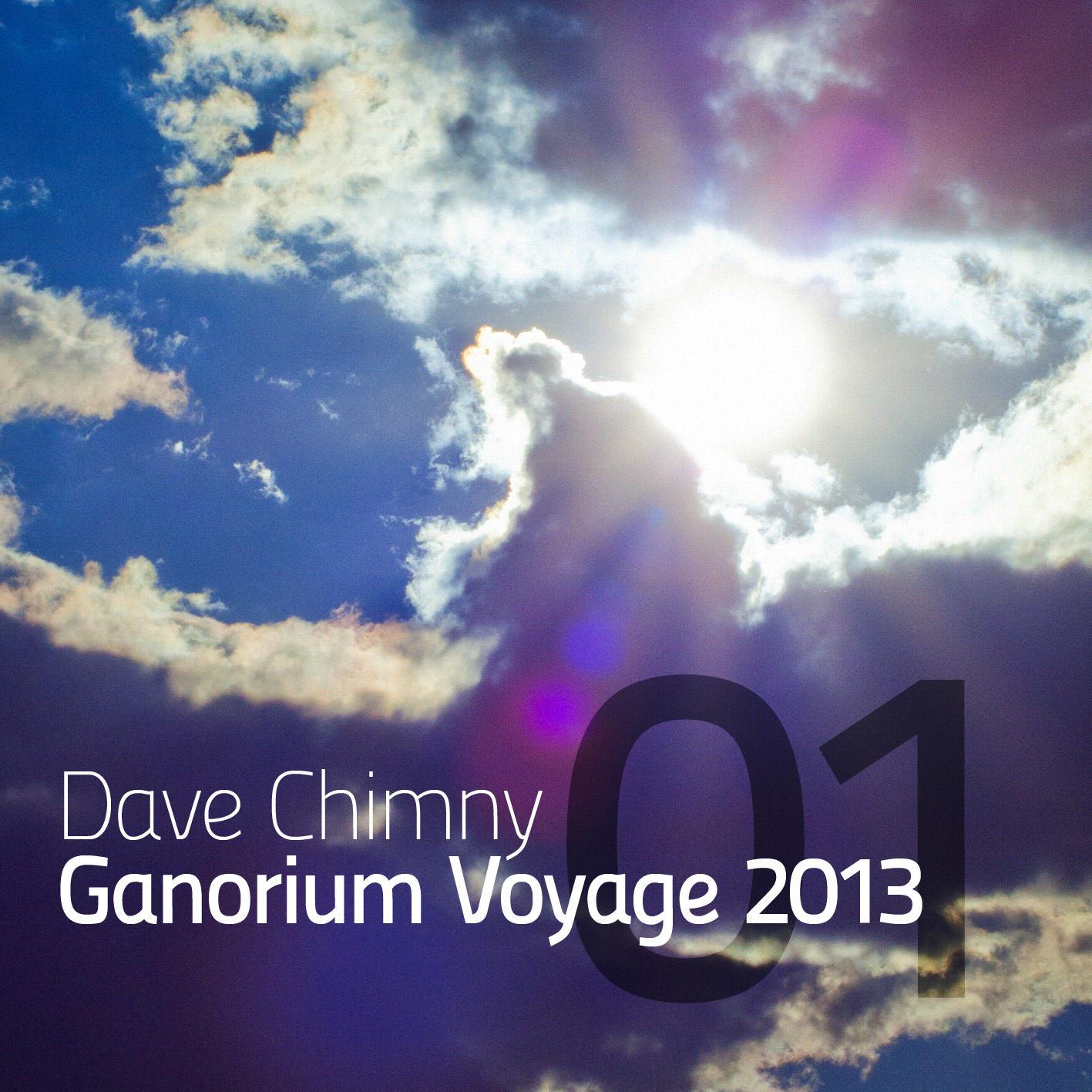 Dave Chimny – Ganorium Voyage 2013-01