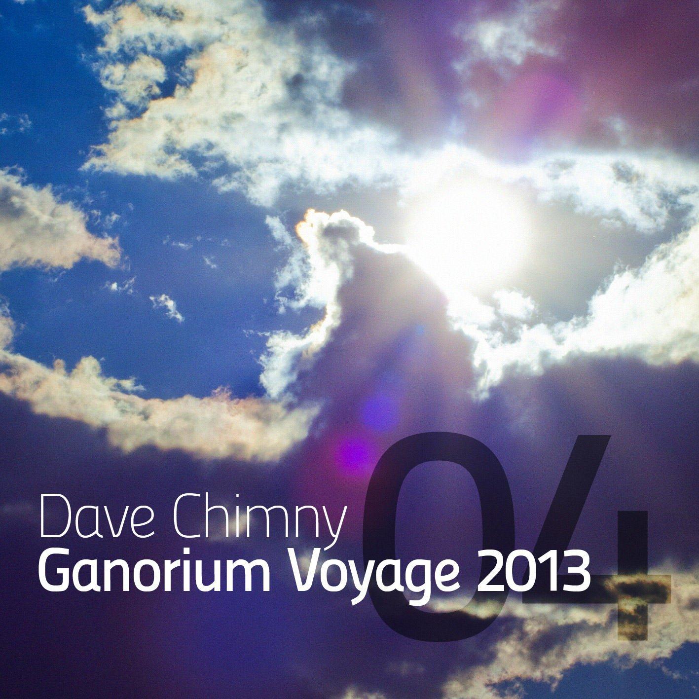 Dave Chimny – Ganorium Voyage 2013-04