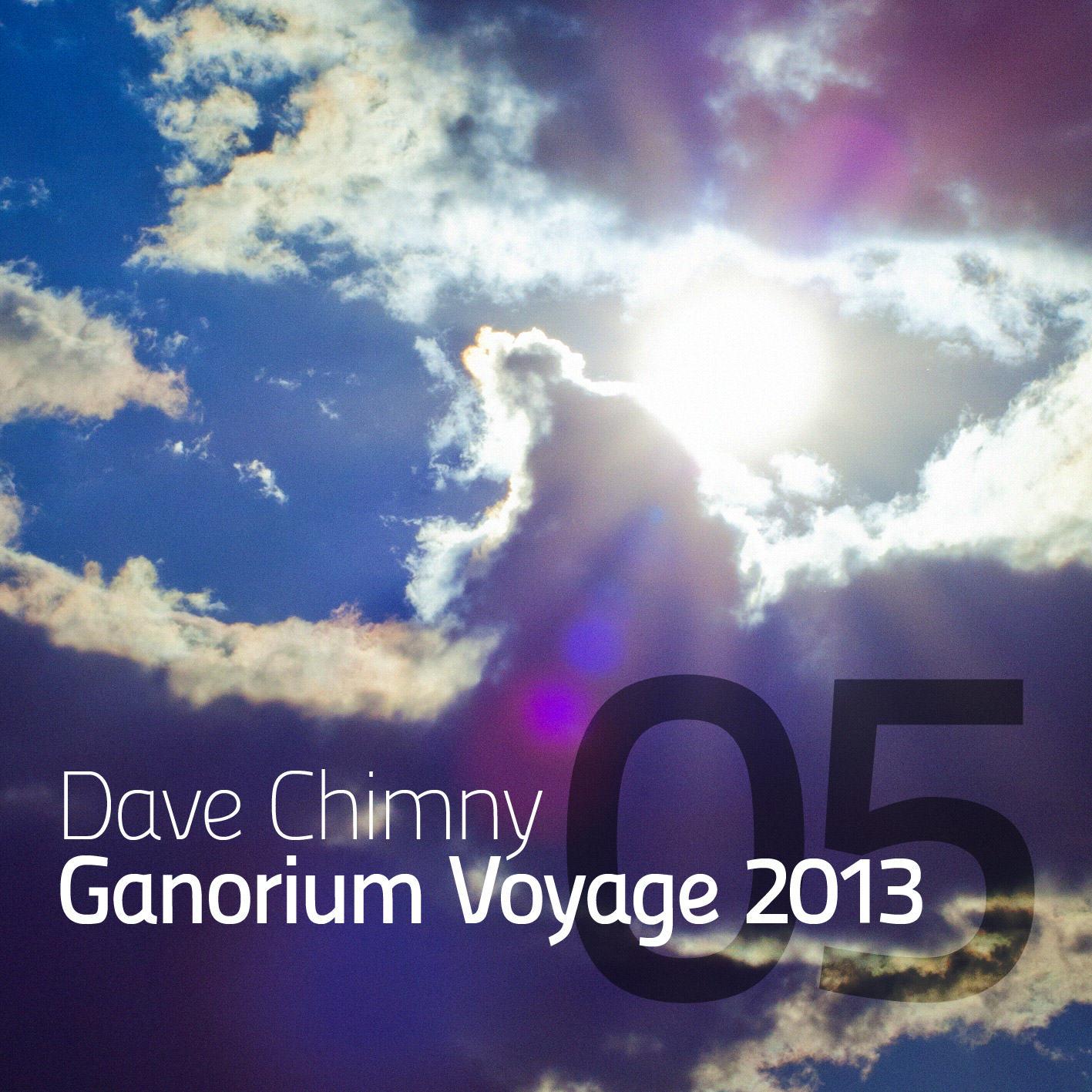 Dave Chimny – Ganorium Voyage 2013-05