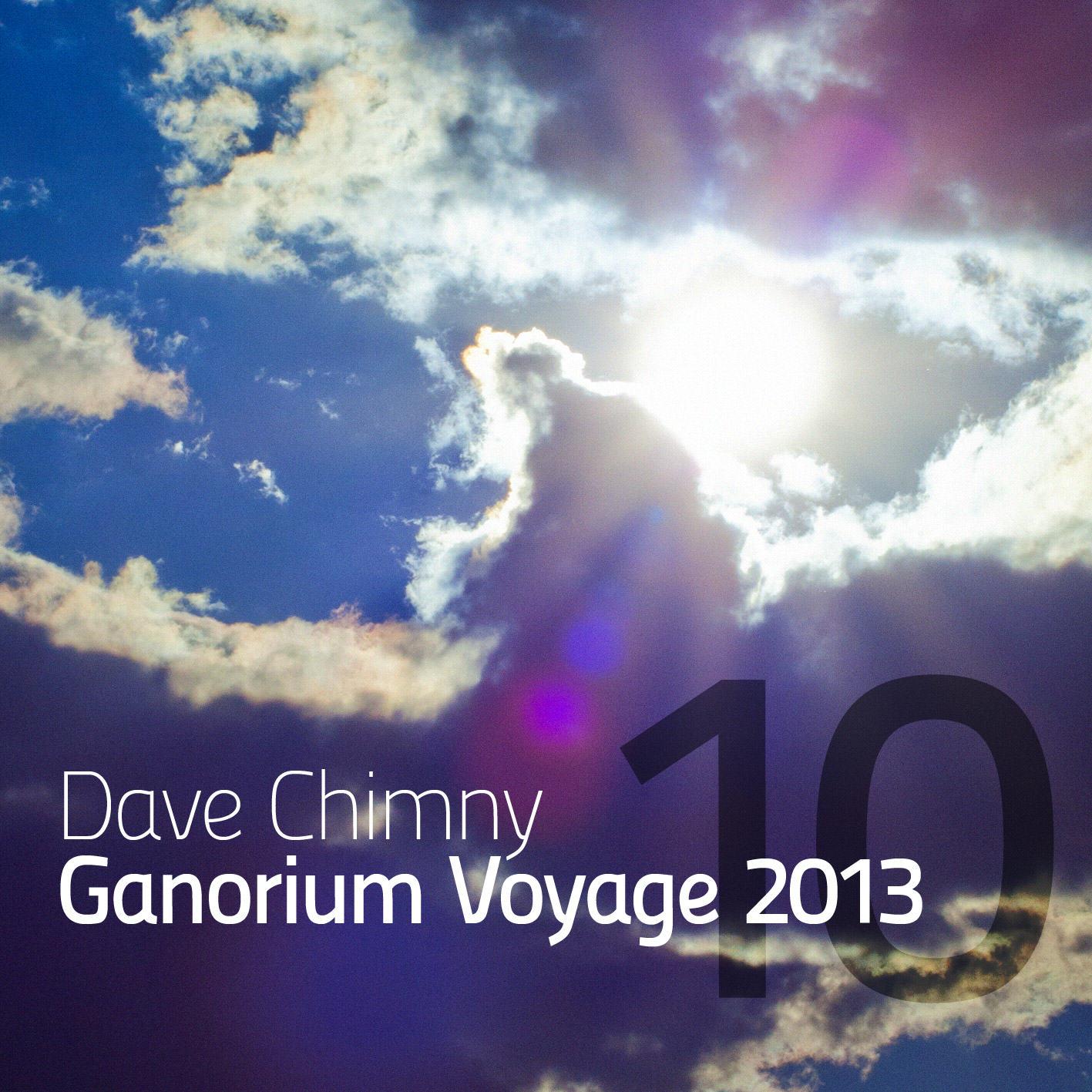 Dave Chimny – Ganorium Voyage 2013-10