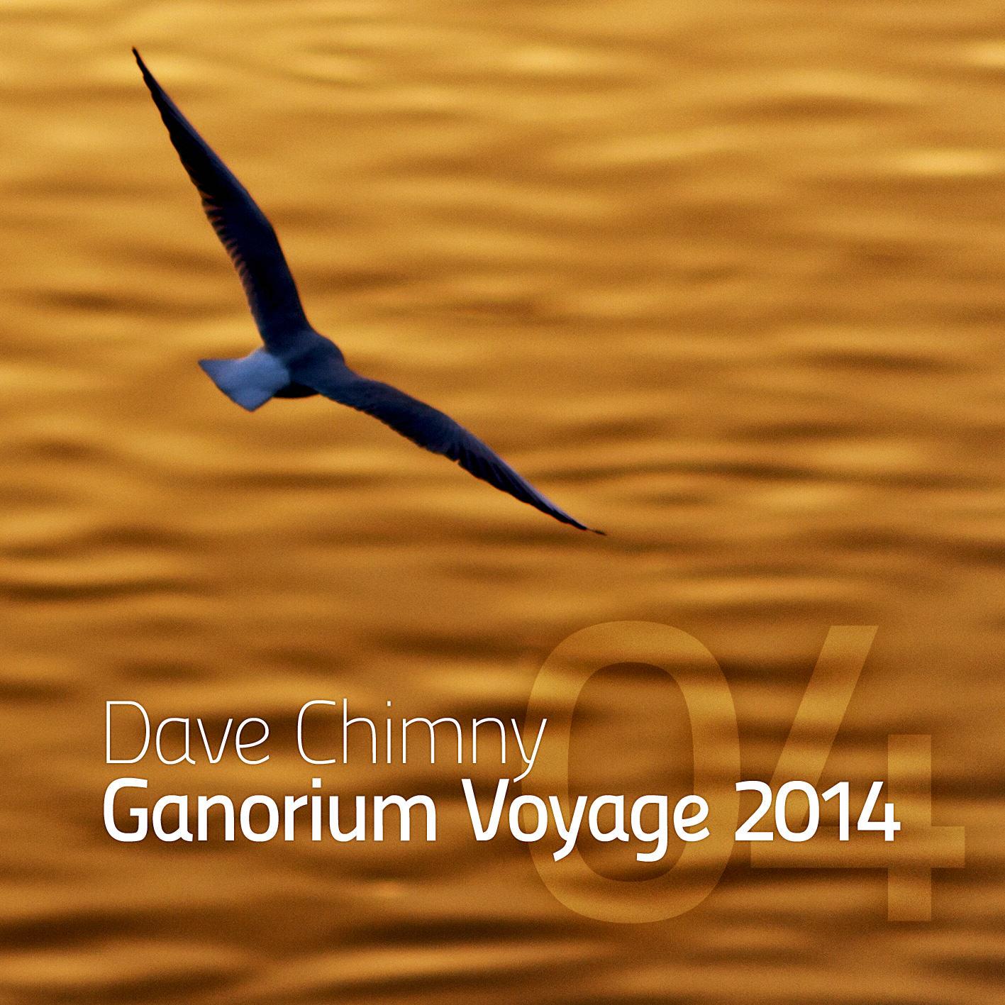 Dave Chimny – Ganorium Voyage 2014-04