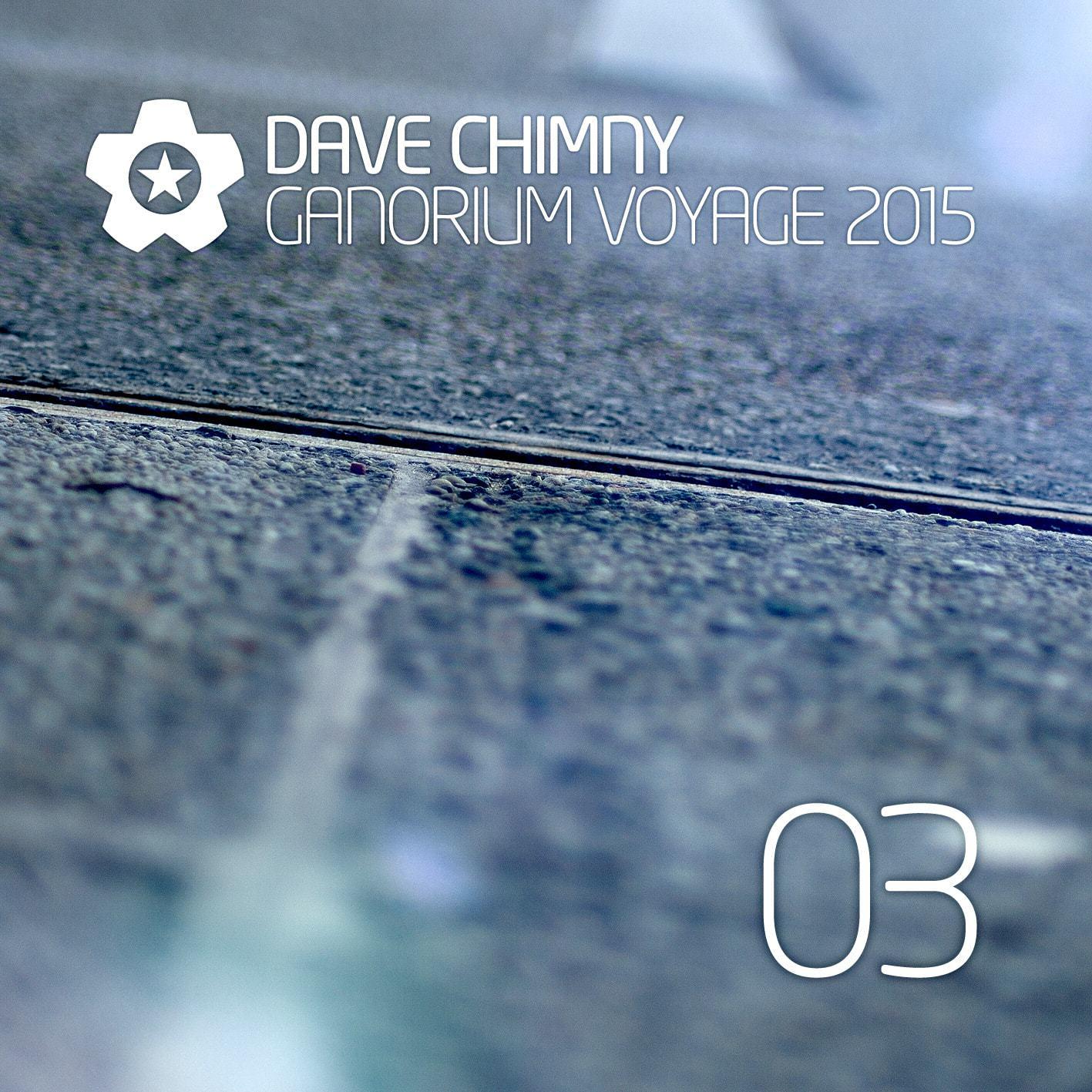 Dave Chimny – Ganorium Voyage 2015-03