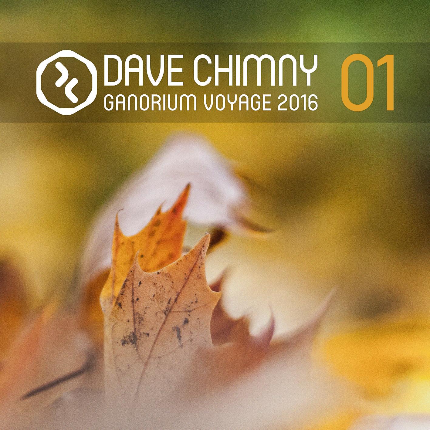 Dave Chimny – Ganorium Voyage 2016-01