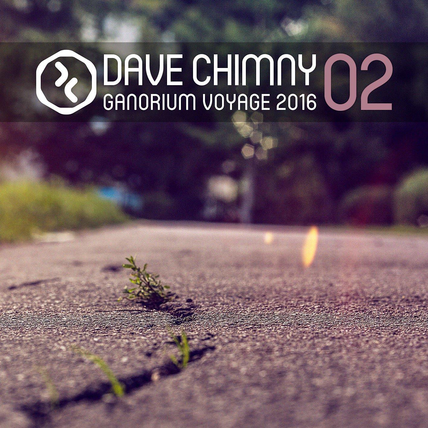 Dave Chimny – Ganorium Voyage 2016-02
