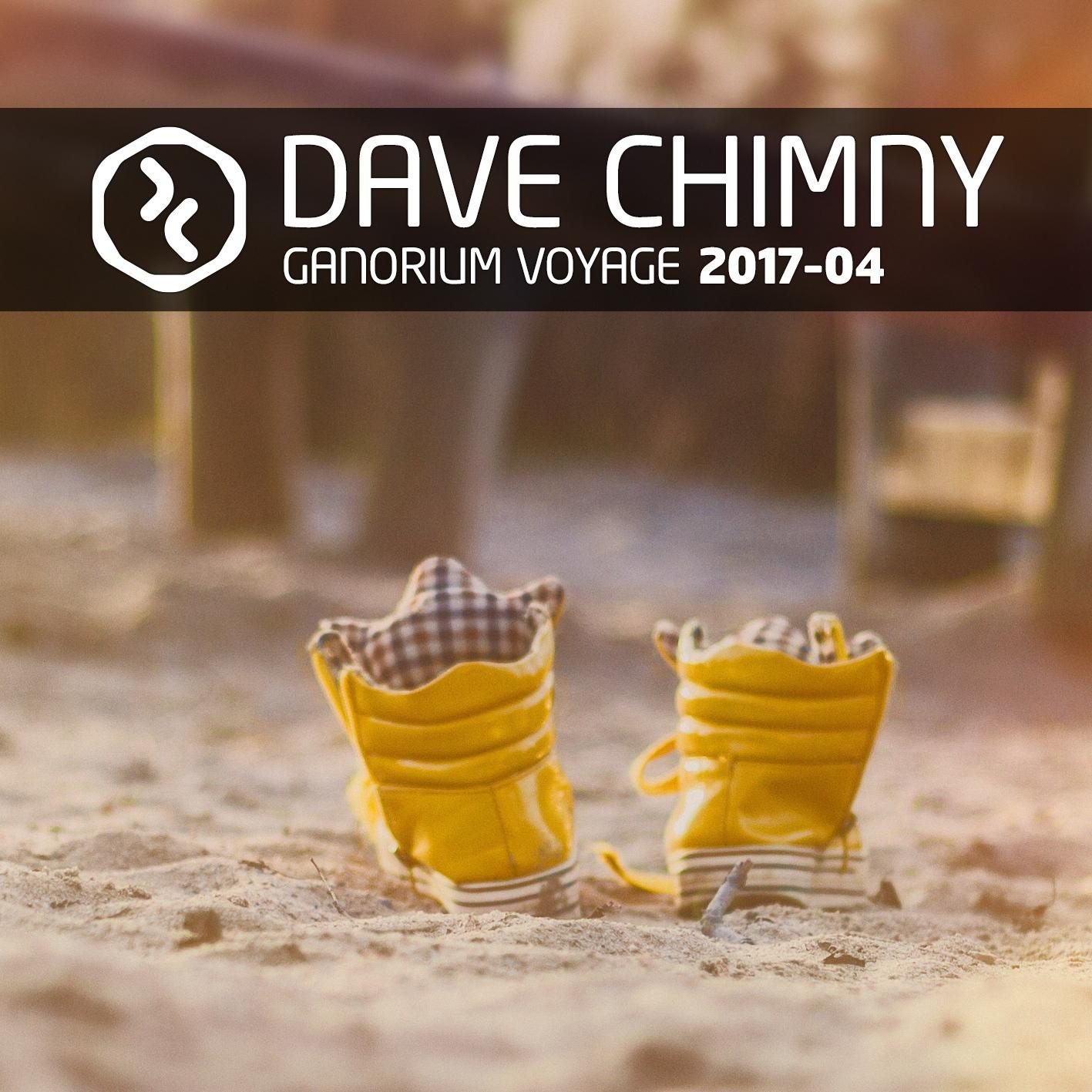 Dave Chimny – Ganorium Voyage 2017-04
