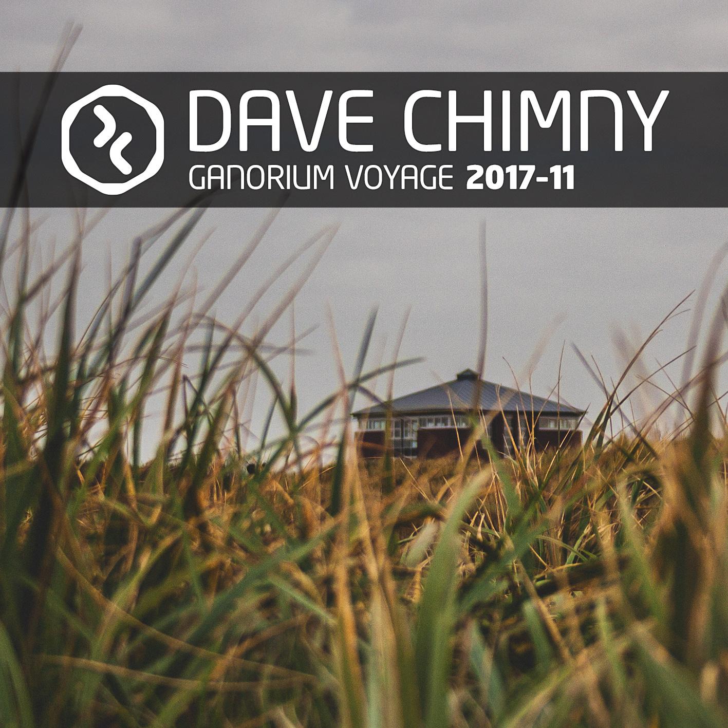 Dave Chimny – Ganorium Voyage 2017-11