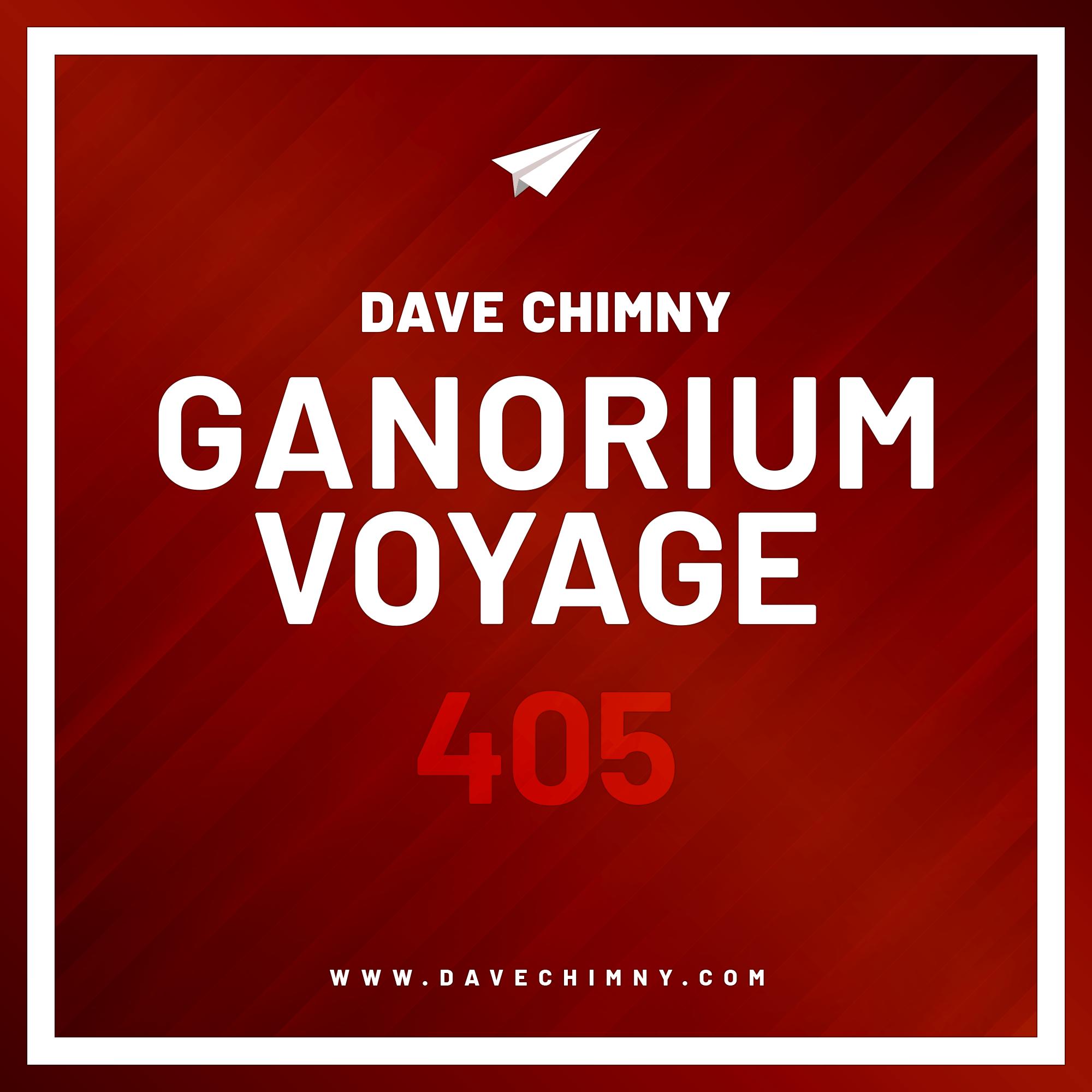 Dave Chimny – Ganorium Voyage 405