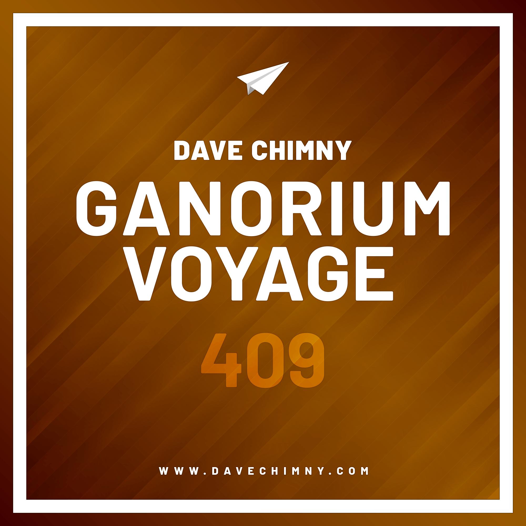 Dave Chimny – Ganorium Voyage 409