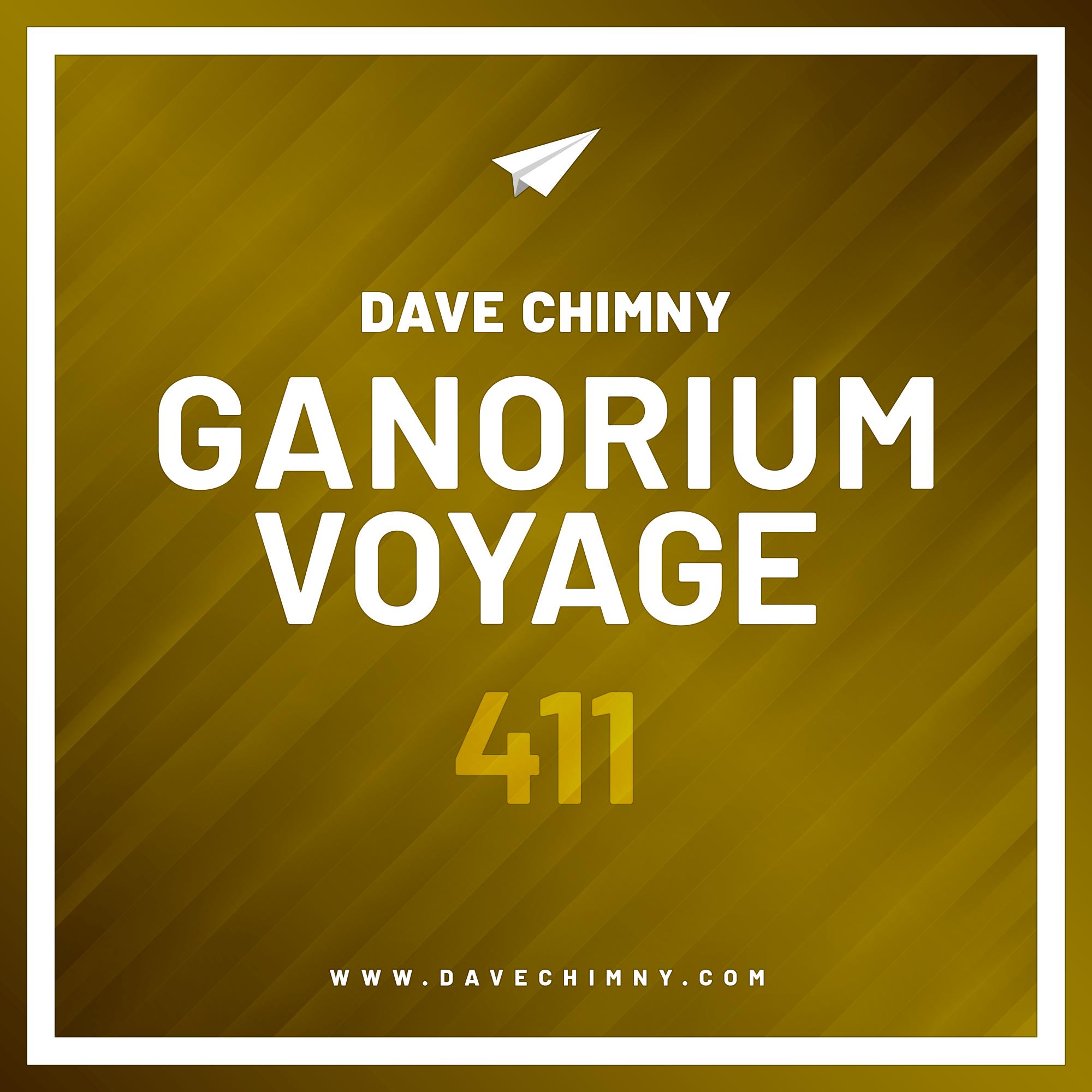 Dave Chimny – Ganorium Voyage 411