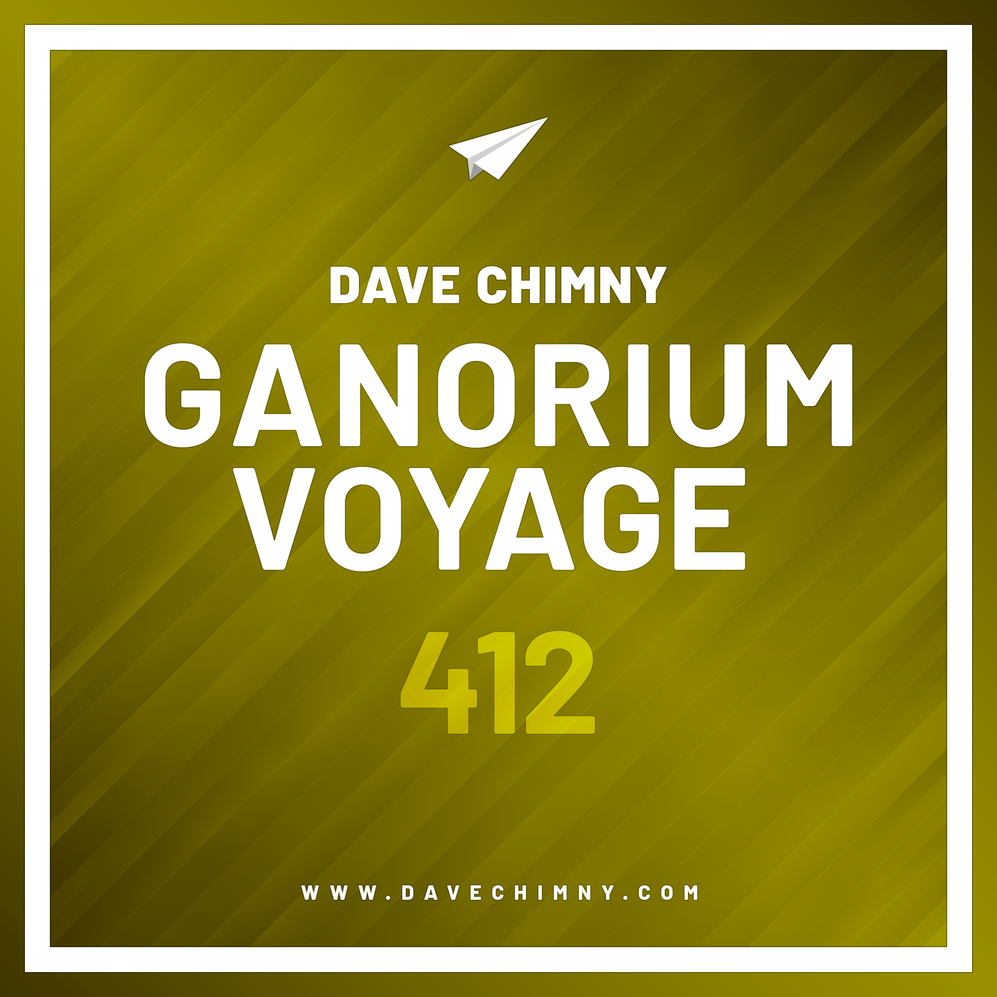Dave Chimny – Ganorium Voyage 412