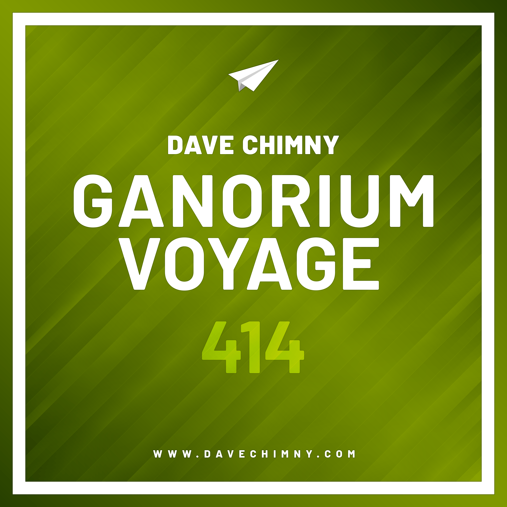 Dave Chimny – Ganorium Voyage 414