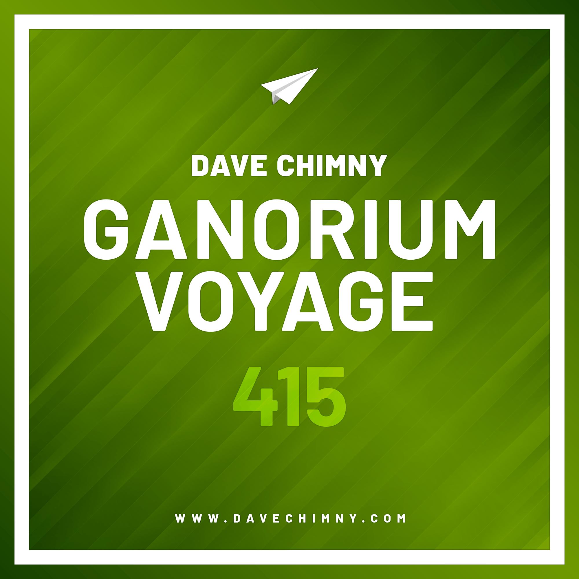 Dave Chimny – Ganorium Voyage 415