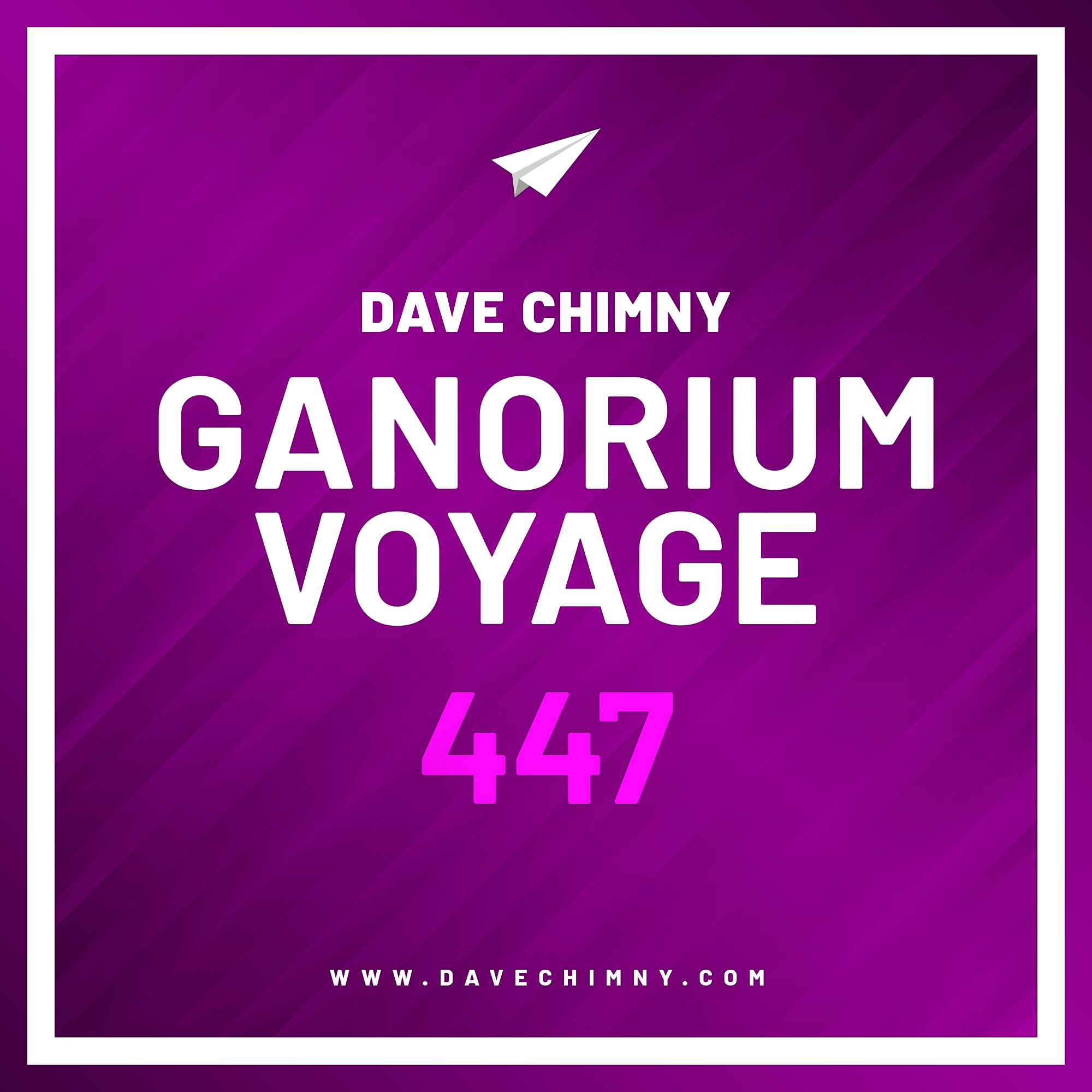 Ganorium Voyage 447